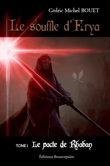 Le souffle d'Erya t.1 ; le pacte de Rhaban