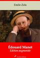 Édouard Manet - suivi d'annexes  - Émile Zola (1840-1902)