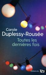 Vente EBooks : Toutes les dernières fois  - Carole Duplessy-Rousée