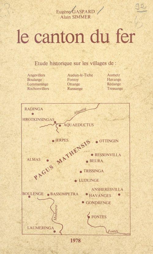 Le canton du fer  - Alain Simmer  - Eugène Gaspard