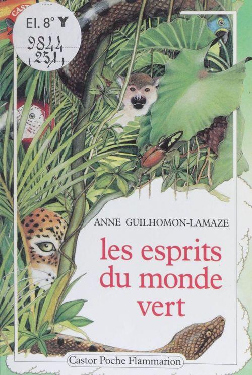 Esprits du monde vert (les) - - aventure, des 7/8 ans