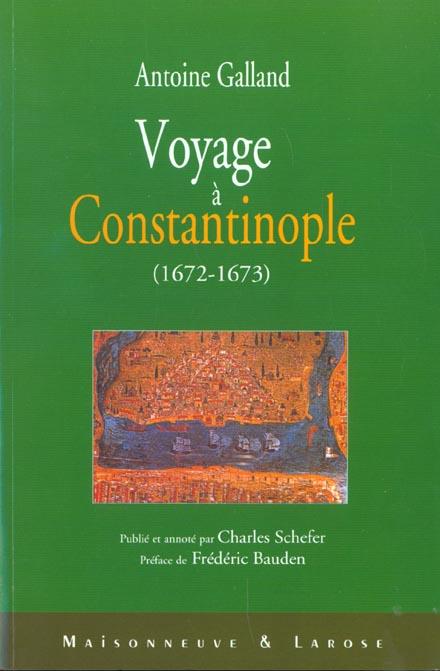 Voyage a constantinople 1672 - 1673