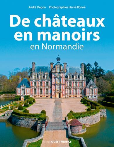 de châteaux en manoirs en Normandie