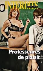 Les interdits ; professeures de plaisir