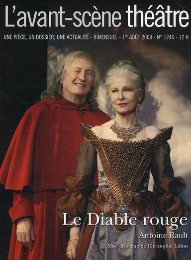Revue l'avant-scene theatre t.1246; le diable rouge