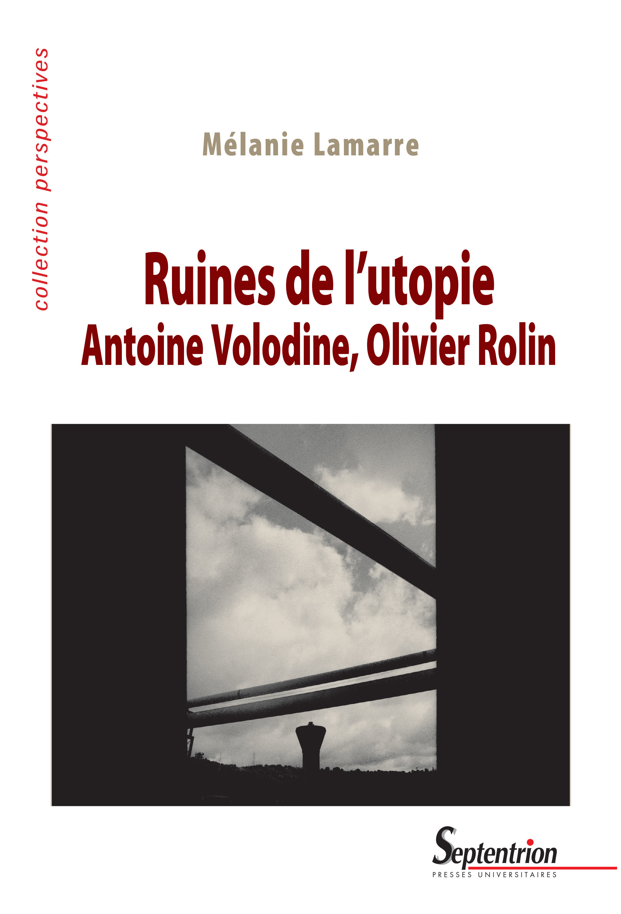 Ruines de l'utopie antoine volodine, olivier rolin