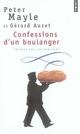 CONFESSIONS D'UN BOULANGER  -  PROMENADE GOURMANDE