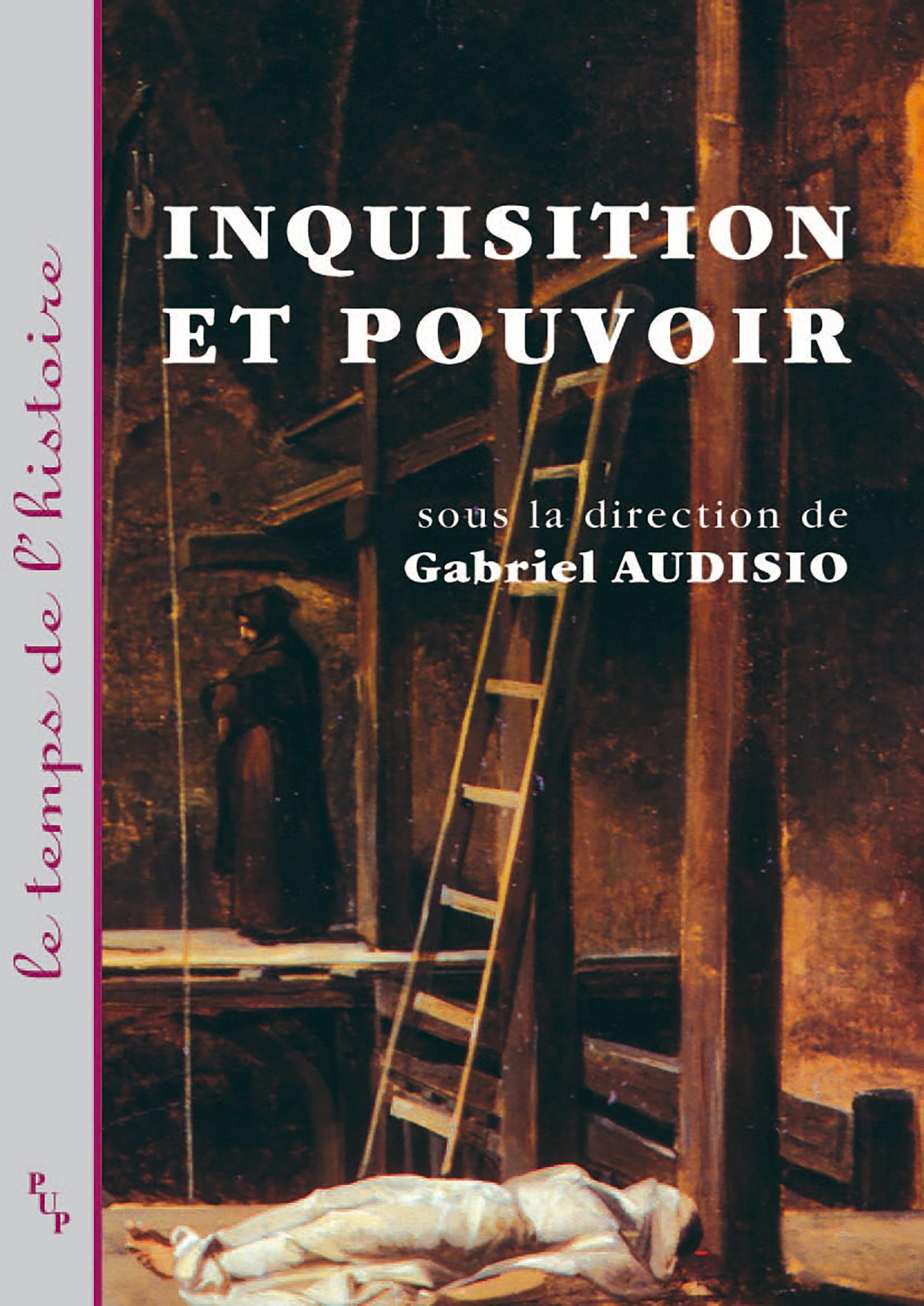 Inquisition et pouvoir - [actes du colloque international tenu a la maison mediterraneenne des scien