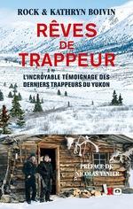 Vente Livre Numérique : Rêves de trappeur  - Rock Boivin - Kathryn Boivin