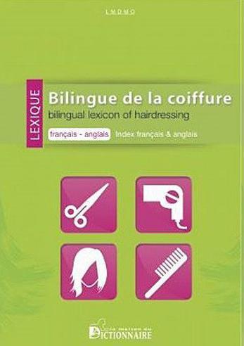 Lexique bilingue de la coiffure francais anglais / index anglais fr