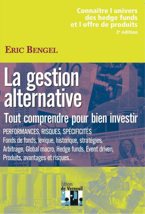 La gestion alternative ; tout comprendre pour bien investir