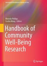 Handbook of Community Well-Being Research  - Rhonda Phillips - Cecilia Wong