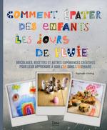 Vente Livre Numérique : Comment épater ses enfants les jours de pluie  - RAPHAELE VIDALING