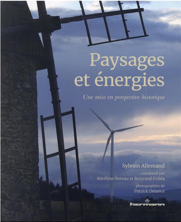 paysages et énergies, une mise en perspective historique