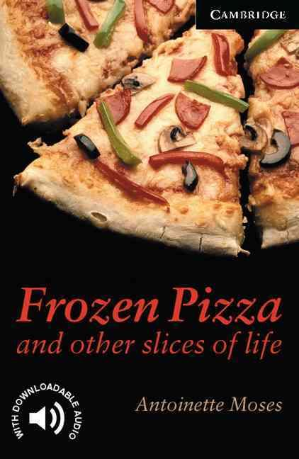 FROZEN PIZZA AND OTHER STORIES