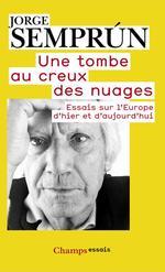Vente EBooks : Une tombe au creux des nuages  - Jorge Semprun