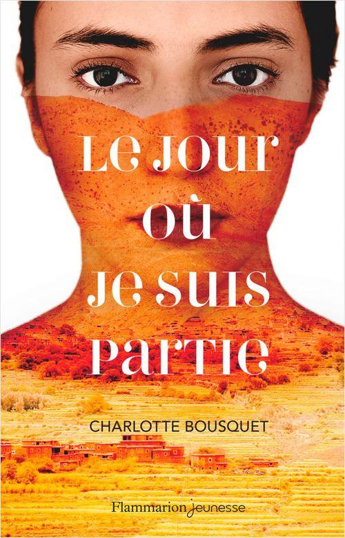 Vente EBooks : Le jour où je suis partie  - Charlotte BOUSQUET