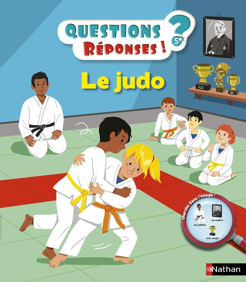 QUESTIONS REPONSES 5+ ; le judo