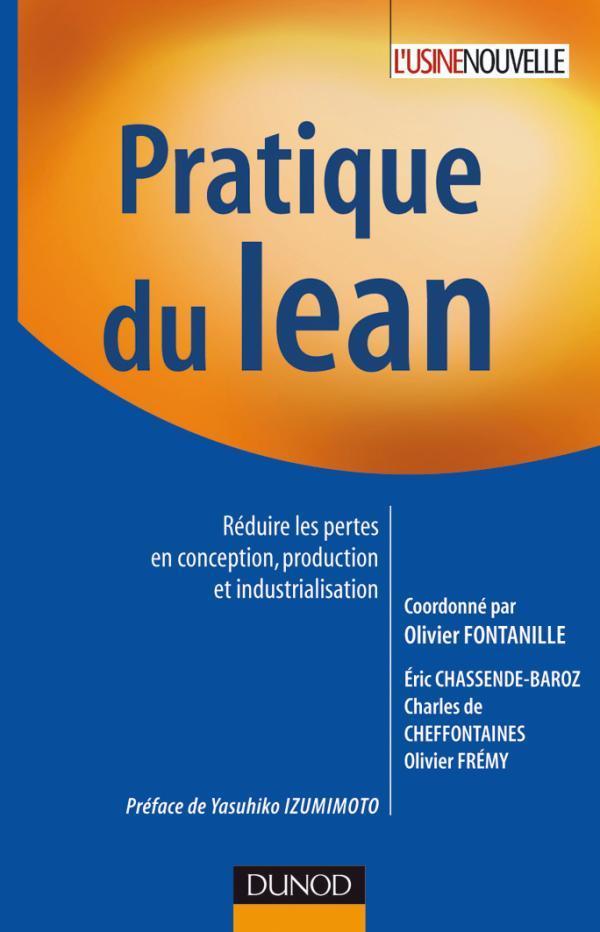 Pratique Du Lean - Reduire Les Pertes En Conception, Production Et Industrialisation