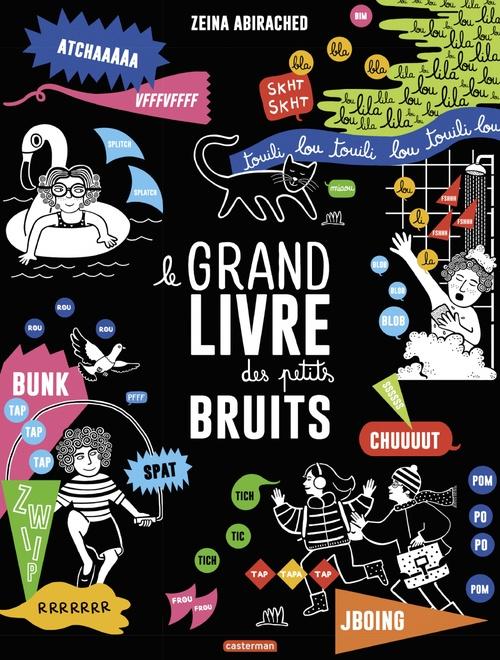 Vente EBooks : Le grand livre des petits bruits  - Zeina Abirached