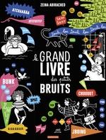 Vente Livre Numérique : Le grand livre des petits bruits  - Zeina Abirached