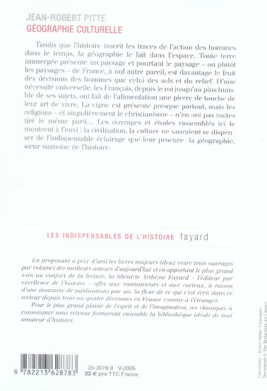 Geographie culturelle - histoire du paysage francais - gastronomie francaise - le vin et le divin -