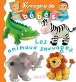 Vente Livre Numérique : Les animaux sauvages - interactif  - Nathalie Bélineau - Émilie Beaumont