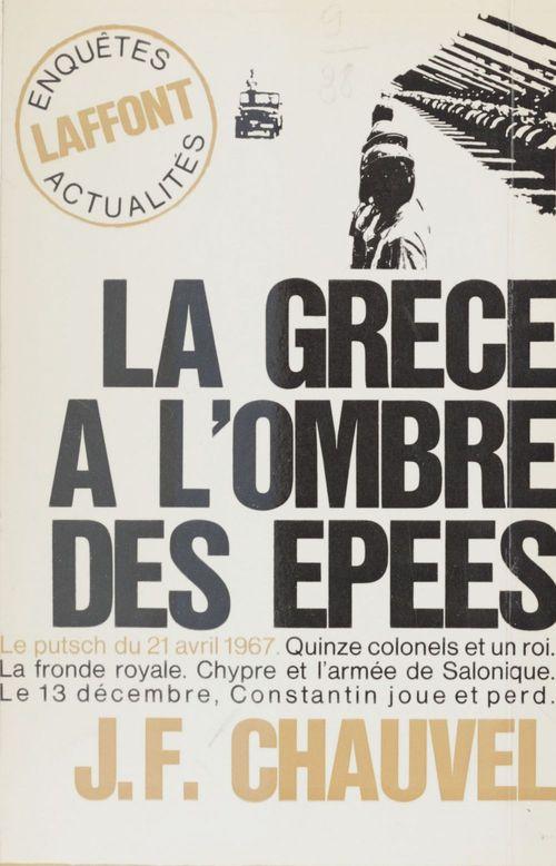La Grèce à l'ombre des épées