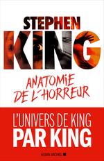 Vente Livre Numérique : Anatomie de l'horreur  - Stephen King