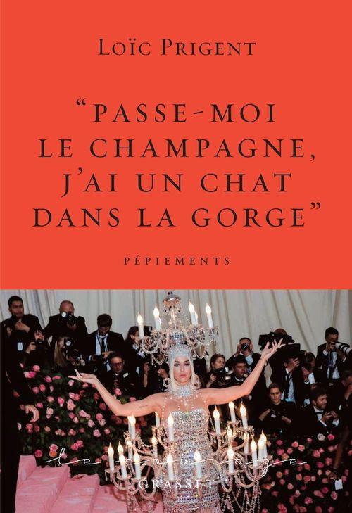 Passe-moi le champagne, j'ai un chat dans la gorge