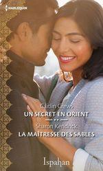 Vente Livre Numérique : Un secret en Orient - La maîtresse des sables  - Sharon Kendrick - Caitlin Crews