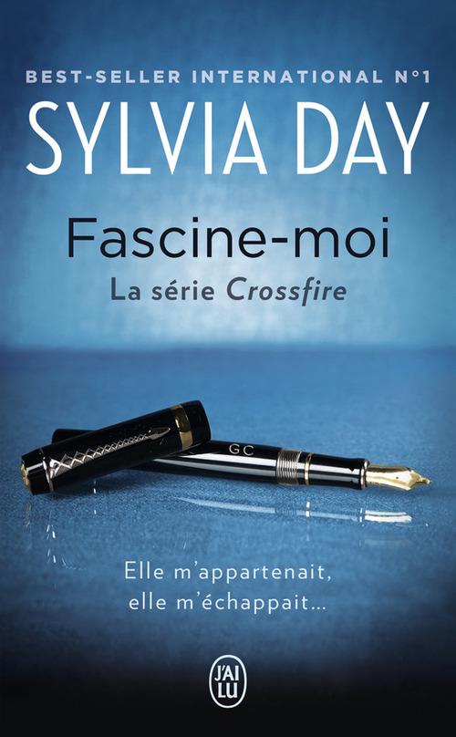 Crossfire t.4 ; fascine-moi