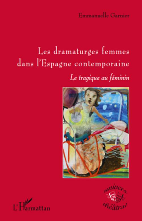 Les dramaturges femmes dans l'Espagne contemporaine