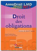 Vente Livre Numérique : AnnaDroit LMD. Droit des obligations - 2011  - Sophie Druffin-Bricca - Laurence Caroline Henry