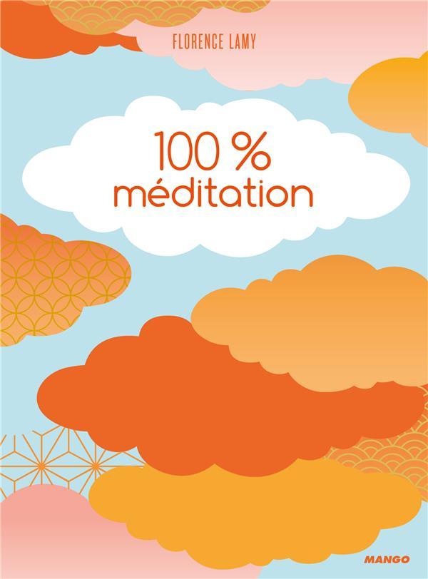 100 % méditation