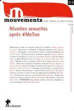 Couverture de Revue Mouvements Numero 99 Revoltes Sexuelles Apres #Metoo