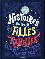 Couverture de Histoires du soir pour filles rebelles