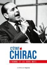 Vente Livre Numérique : C'était Chirac - L'homme et ses bons mots  - Stéphane GARNIER
