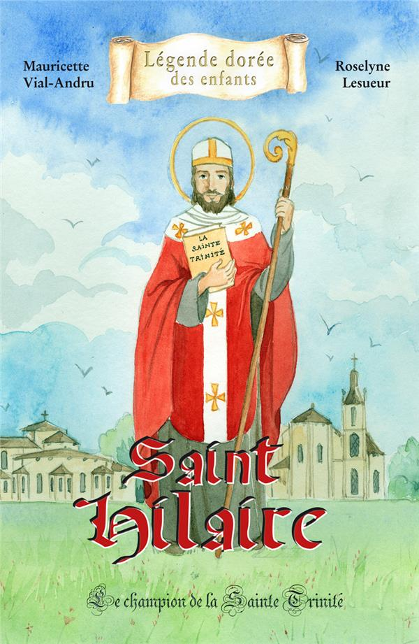 saint Hilaire ; le champion de la Sainte Trinité