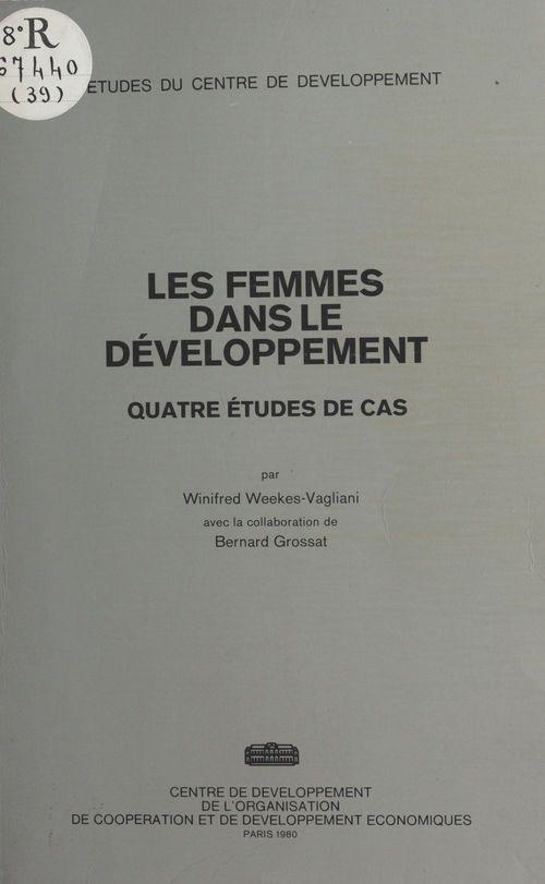 Les femmes dans le développement : quatre études de cas