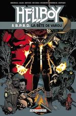 Hellboy and BPRD T06  - Mike Mignola - Scott Allie