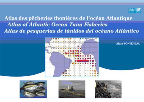 Atlas Des Pecheries Thonieres De L'Ocean Atlantique. Atlas Of Atlantic Ocean Tun