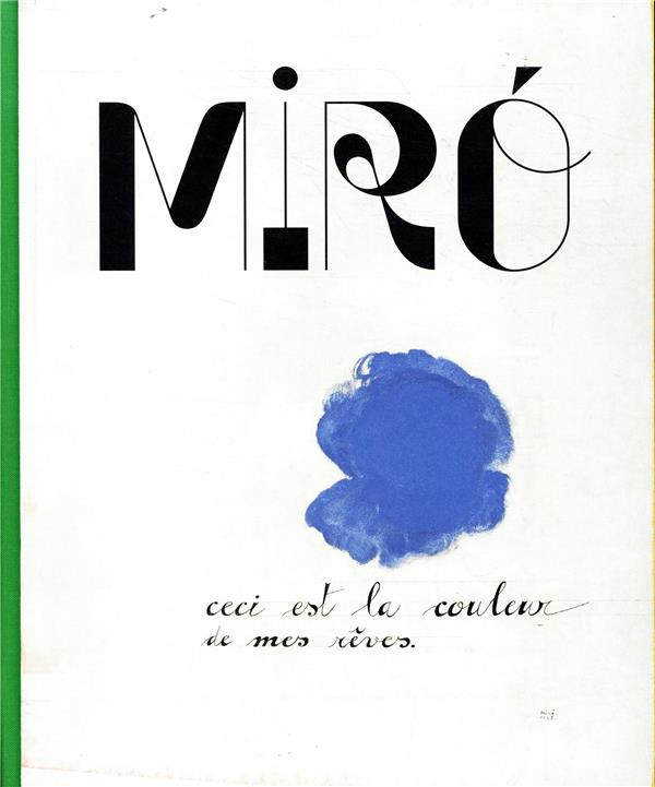 MIRO, CECI EST LA COULEUR DE MES REVES CATALOGUE
