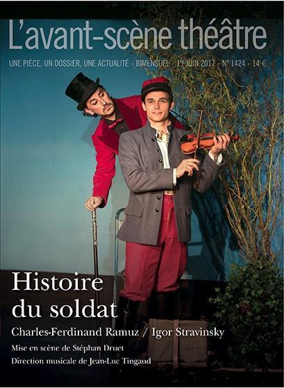 Revue l'avant-scene theatre ; histoire du soldat