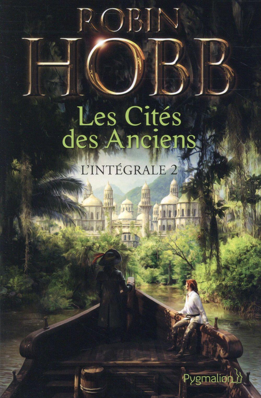 Les cités des anciens, intégrale t.2