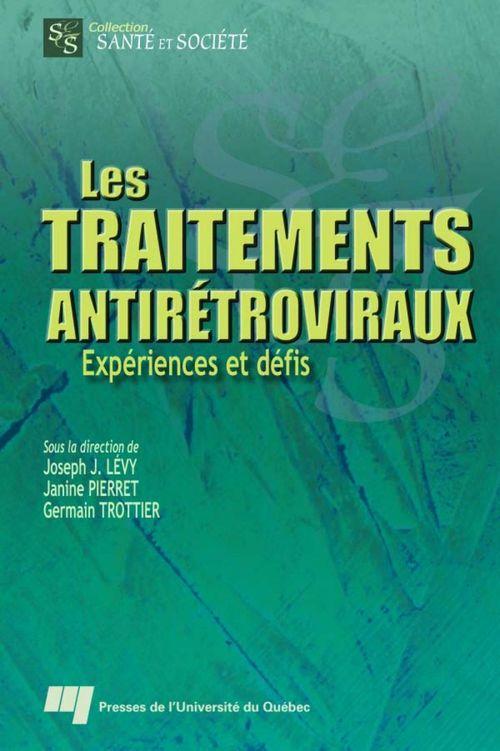 les traitements antirétroviraux ; expériences et défis