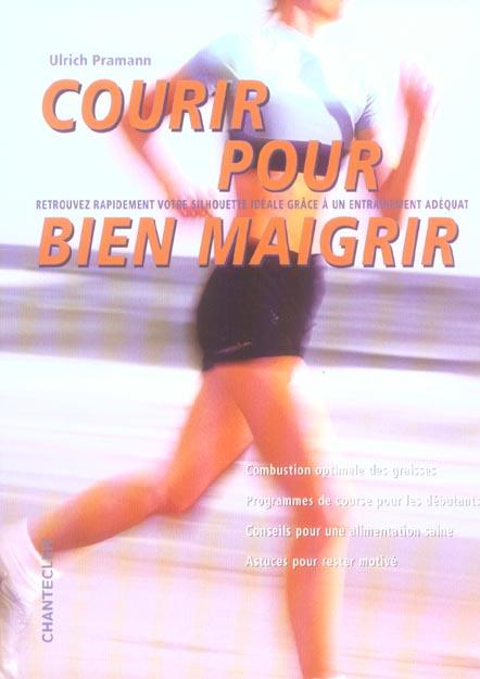 Courir Pour Bien Maigrir