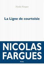 Vente Livre Numérique : La Ligne de courtoisie  - Nicolas Fargues