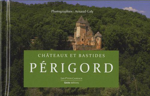 Chateaux et bastides en Périgord