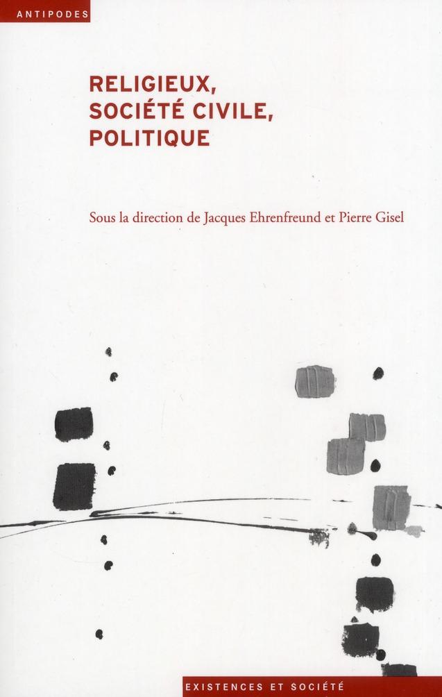 Religieux, société civile, politique